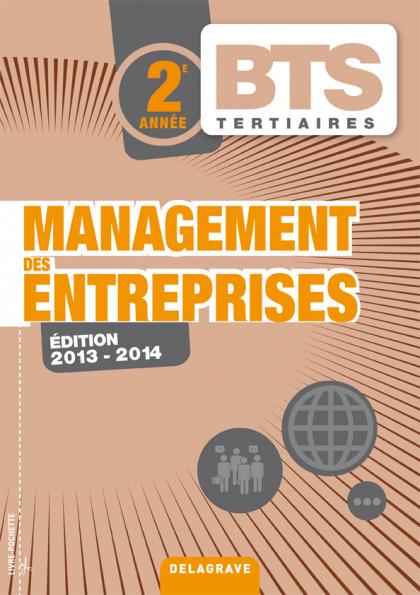 Management des entreprises 2e année BTS (2013) - Pochette élève