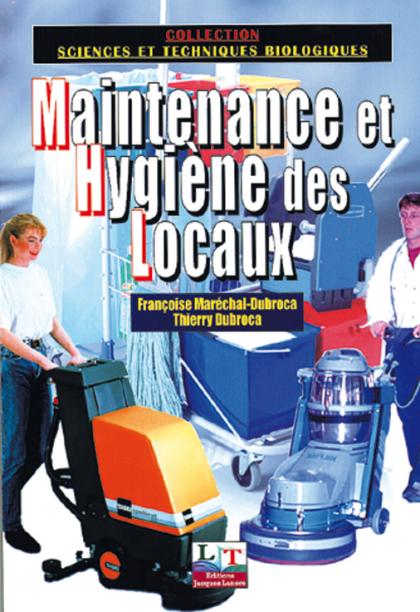 Maintenance et Hygiène des Locaux CAP MHL, Bac Pro Hygiène et Environnement (2002) - Manuel élève