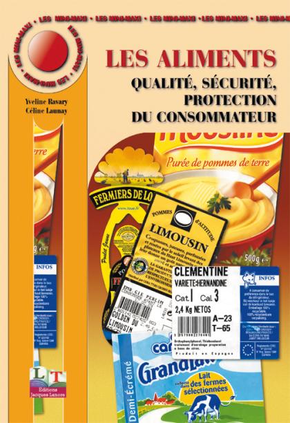 Les aliments : qualité, sécurité, protection du consommateur (2003)