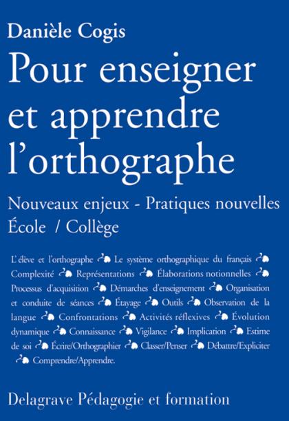 Pour enseigner et apprendre l'orthographe (2005)