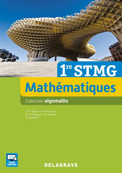 Mathématiques 1re STMG (2016) - Manuel élève