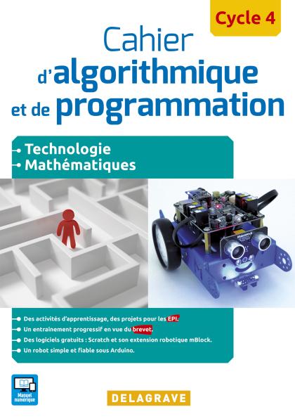 Cahier d'algorithmique et de programmation Cycle 4 (2016) - Cahier activités élève