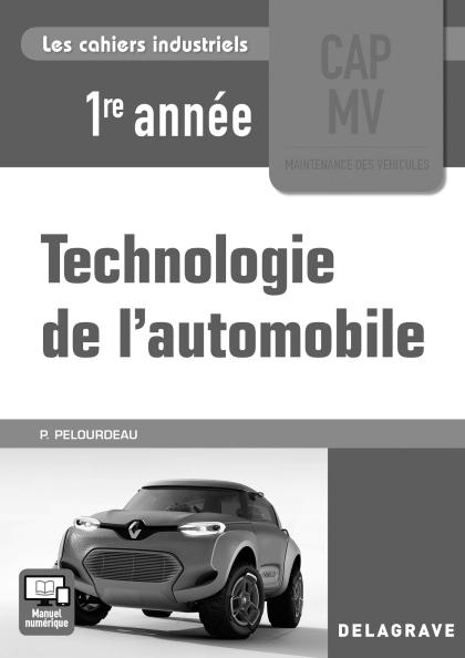 Technologie de l'automobile CAP 1re année (2017) - Livre du professeur