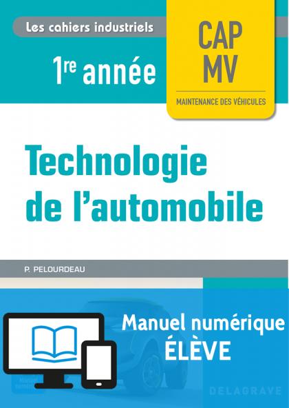 Technologie de l'automobile CAP 1re année (2017) - Manuel numérique élève