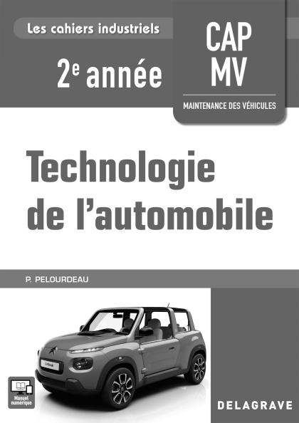 Technologie de l'automobile 2e année CAP MV (2018) - Pochette - Livre du professeur
