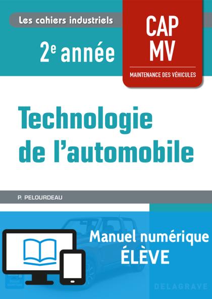 Technologie de l'automobile CAP Maintenance des Véhicules 2e année (2018) - Manuel numérique élève