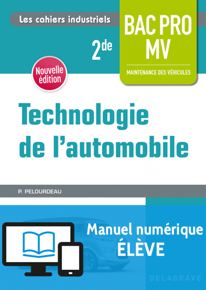 Technologie de l'automobile 2de Bac Pro MV (2018) - Manuel numérique élève