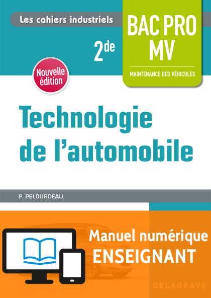 Technologie de l'automobile 2de Bac Pro MV (2018) - Pochette - Manuel numérique enseignant
