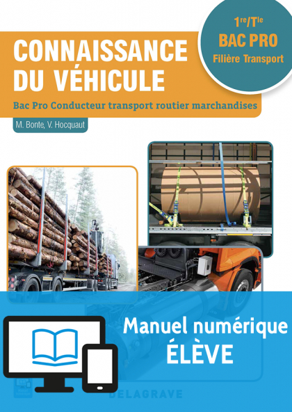 Connaissance du véhicule 1re, Tle Bac Pro Conducteur transport routier marchandises (2018) - Pochette - Manuel numérique élève