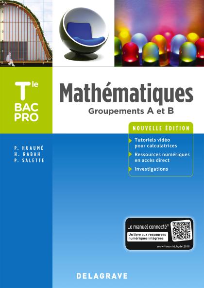 Mathématiques Tle Bac Pro Groupements A et B (2018) - Pochette élève