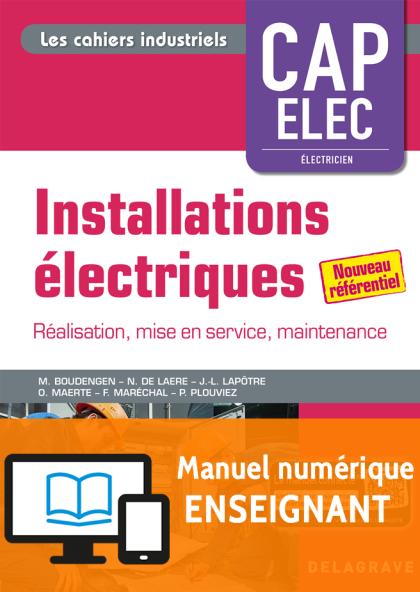 Installations électriques CAP Electricien (2018) - Pochette - Manuel numérique enseignant