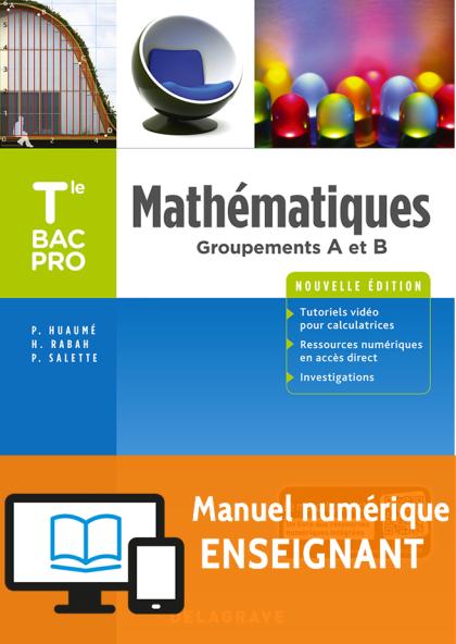 Mathématiques Tle Bac Pro Groupements A et B (2018) - Manuel numérique enseignant