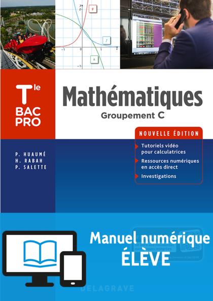 Mathématiques - Groupement C - Tle Bac Pro (2018) - Pochette - Manuel numérique élève