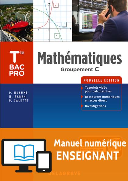 Mathématiques - Groupement C - Tle Bac Pro (2018) - Pochette - Manuel numérique enseignant