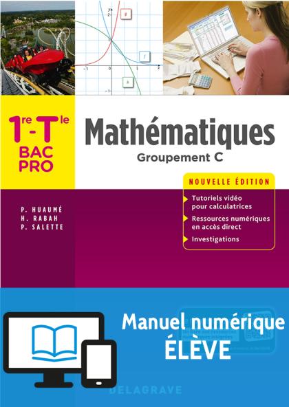 Mathématiques - Groupement C - 1re, Tle Bac Pro (2018) - Pochette - Manuel numérique élève