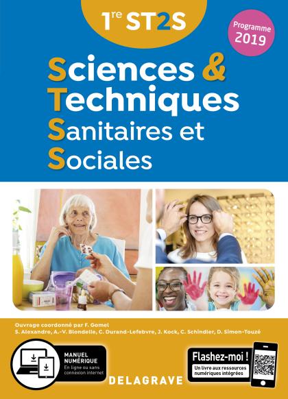 Sciences et Techniques Sanitaires et Sociales 1re ST2S (2019) - Manuel élève
