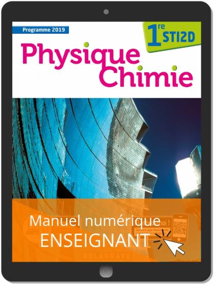 Physique - Chimie 1re STI2D (2019) - Manuel numérique enseignant