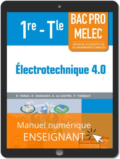 Électrotechnique 4.0 1re, Tle Bac Pro MELEC (2019) - Pochette - Manuel numérique enseignant