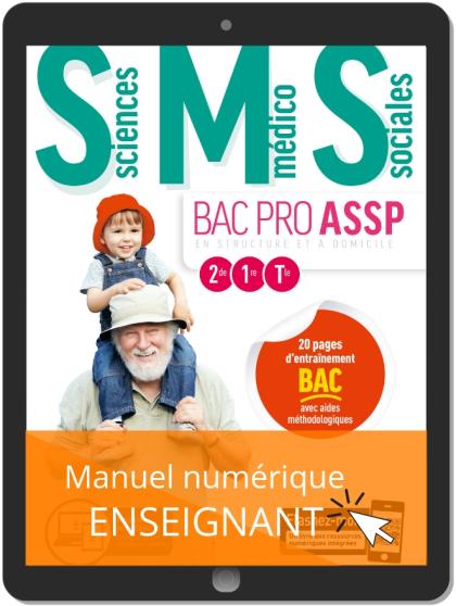 Sciences Médico-Sociales (SMS) 2de, 1re, Tle Bac Pro ASSP (2019) - Pochette - Manuel numérique enseignant
