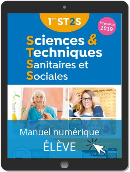 Sciences et Techniques Sanitaires et Sociales 1re ST2S (2019) - Manuel numérique élève
