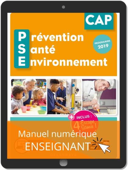 Prévention Santé Environnement (PSE) CAP (2020) - Manuel numérique enseignant