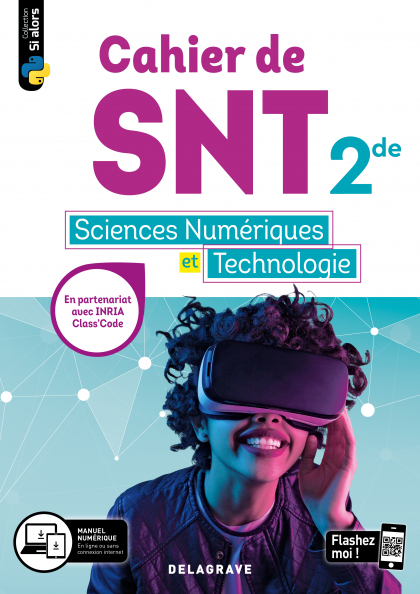 Cahier des Sciences numériques et Technologie (SNT) 2de (2020) - Cahier élève