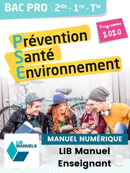 Prévention Santé Environnement (PSE) 2de, 1re, Tle Bac Pro  (Ed. num. 2021) - Pochette - Manuel numérique enseignant