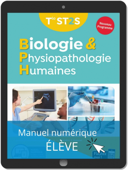 Biologie et physiopathologie humaines Tle ST2S (2020) - Manuel - Manuel numérique élève