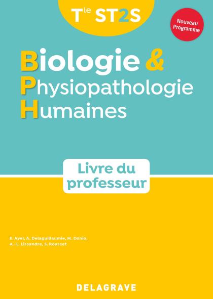 Biologie et Physiopathologie humaines Tle ST2S (2020) - Livre du professeur manuel