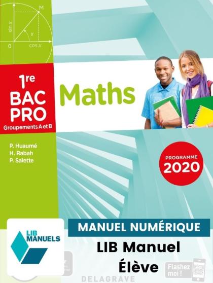 Mathématiques - Groupement A et B - 1re Bac Pro (Ed. num. 2021) - Pochette - Manuel numérique élève