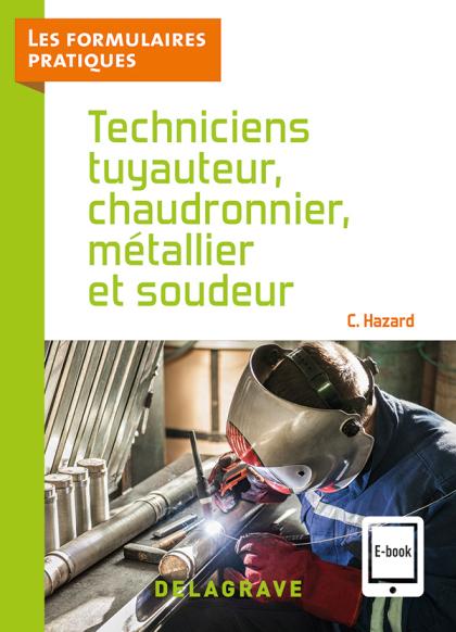 Techniciens tuyauteur, chaudronnier, métallier et soudeur CAP, Bac Pro (2021) - Référence