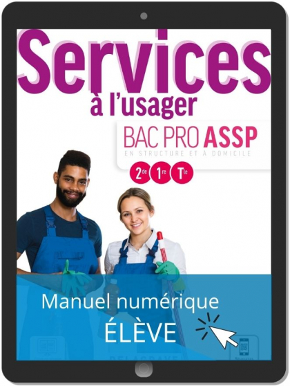 Services à l'usager 2de, 1re, Tle Bac Pro ASSP (2021) - Pochette - Manuel numérique élève