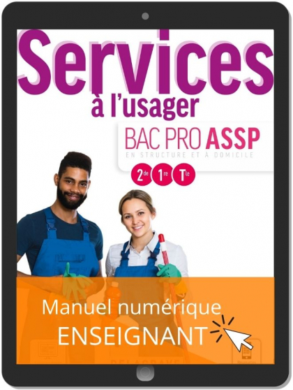 Services à l'usager 2de, 1re, Tle Bac Pro ASSP (2021) - Pochette - Manuel numérique enseignant