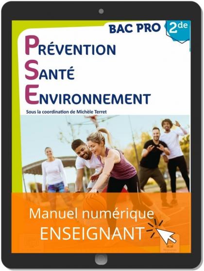 Prévention Santé Environnement (PSE) 2de Bac Pro (2021) - Manuel - Manuel numérique enseignant