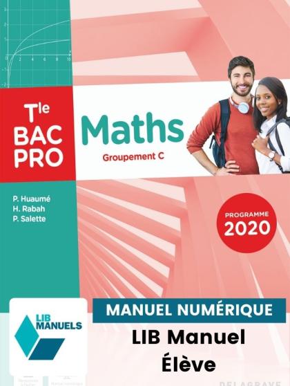 Maths - Groupement C - Tle Bac Pro (2021) - Pochette - Manuel numérique élève