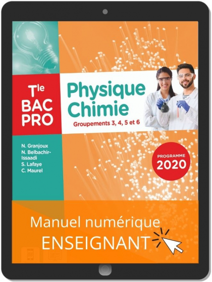 Physique - Chimie Tle Bac Pro G3, G4, G5, G6 (2021) - Pochette - Manuel numérique enseignant