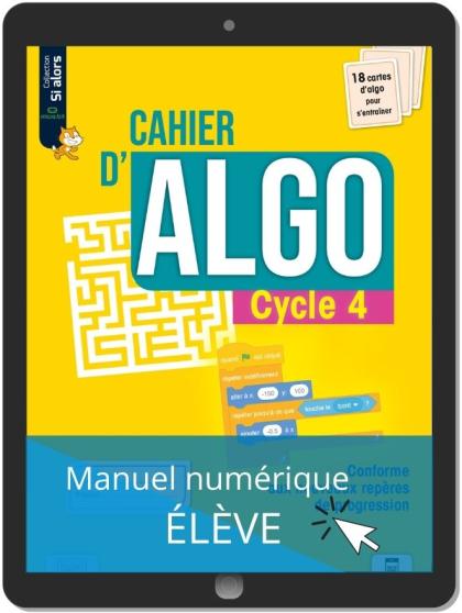 Cahier d'algo Cycle 4 (2021) - Manuel numérique élève