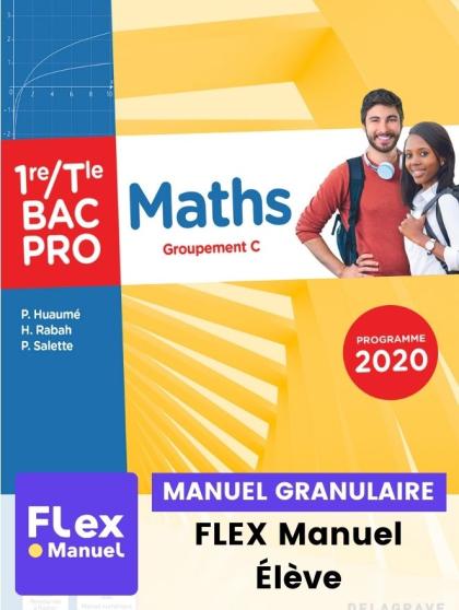 Maths - Groupement C - 1re, Tle Bac Pro (Ed. num. 2021) - FLEX manuel numérique granulaire élève