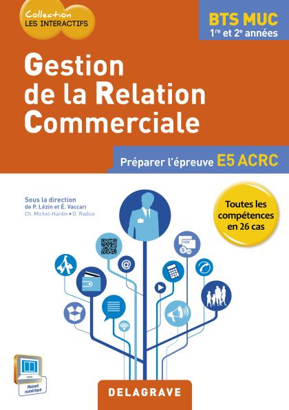 Gestion de la relation commerciale BTS MUC Les Interactifs (2015) - Pochette élève