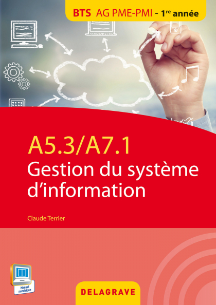 A5.3 / A7.1 - Gestion du système d'information BTS AG PME-PMI (2015) - Pochette élève
