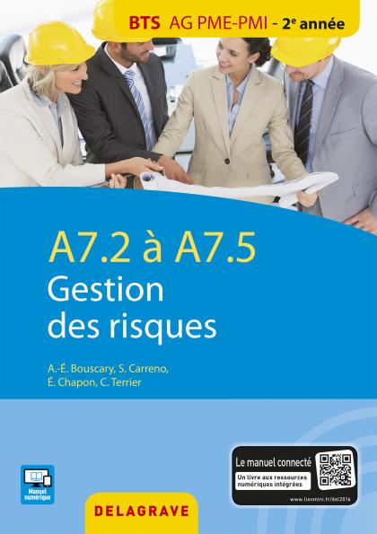 A7.2 / A7.5 Gestion des risques BTS AG PME-PMI (2016) - Pochette élève