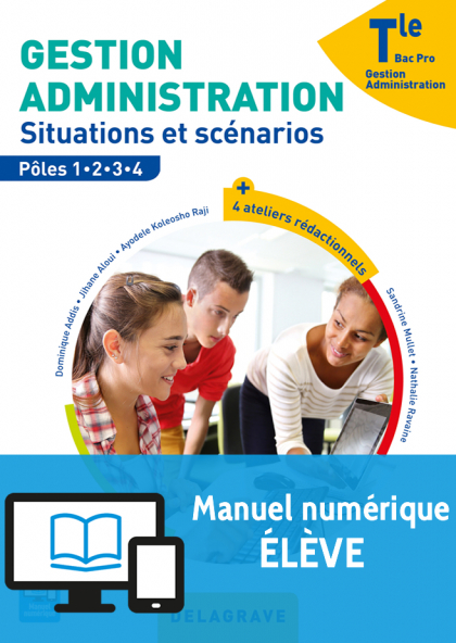 Gestion Administration Tle Bac Pro GA (2017) - Manuel numérique élève