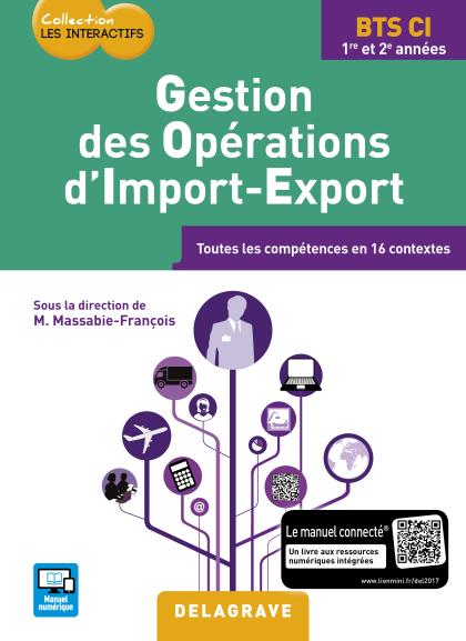 Gestion des opérations d'import-export BTS Commerce international (2017) - Pochette élève