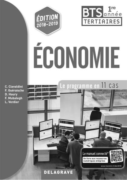 Economie BTS 1re année (2018) - Livre du professeur