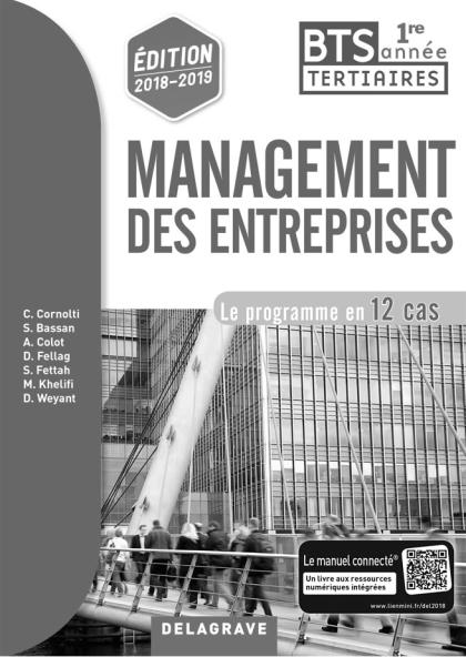 Management des entreprises 1re année BTS (2018) - Pochette - Livre du professseur