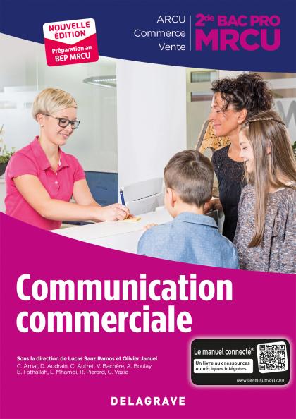 Communication commerciale 2de Bac Pro MRCU (2018) - Pochette élève