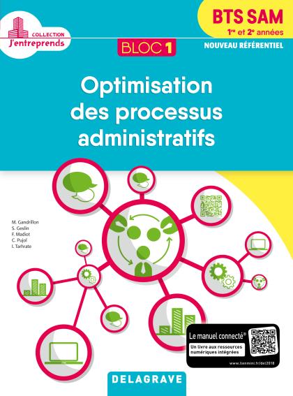 Bloc 1 - Optimisation des processus administratifs 1re et 2e années BTS SAM (2018) - Pochette élève