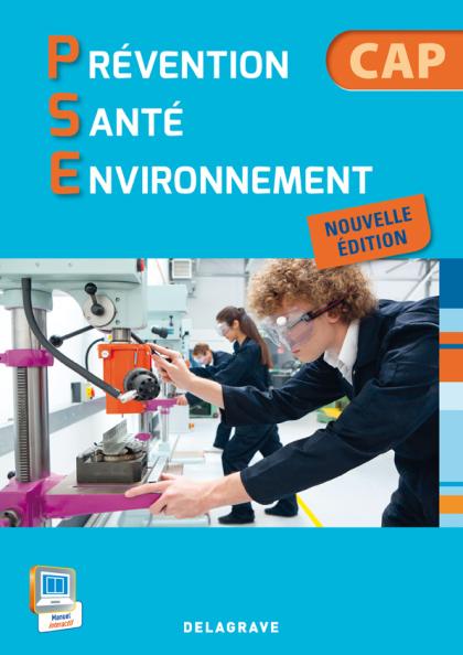 Prévention Santé Environnement (PSE) CAP Industriels et Tertiaires (2014) - Pochette élève