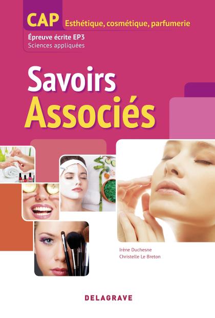 Savoirs associés : épreuve écrite EP3 CAP Esthétique, Cosmétique - Parfumerie (2014) - Référence