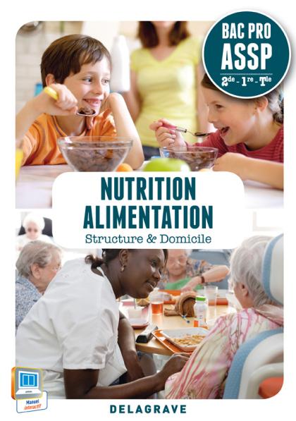 Nutrition Alimentation 2de, 1re, Tle Bac Pro ASSP (2014) - Pochette élève